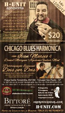 Workshop sobre a harmônica no CHICAGO BLUES com Ivan Marcio